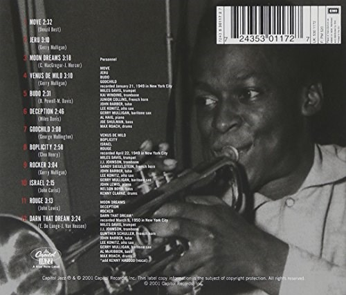 miles davis the birth of cool The first of davis' radical revisions of jazz pulling back the reins on bop's freneticism, davis loosens the music with lyricism and spaciousness (recorded 1949-50.