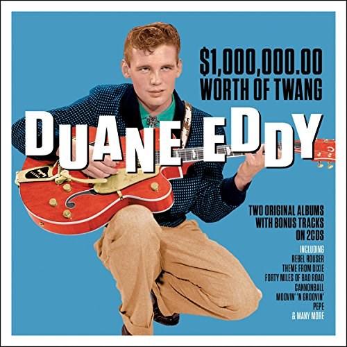 Duane Eddy 100000000 Worth Of Twang
