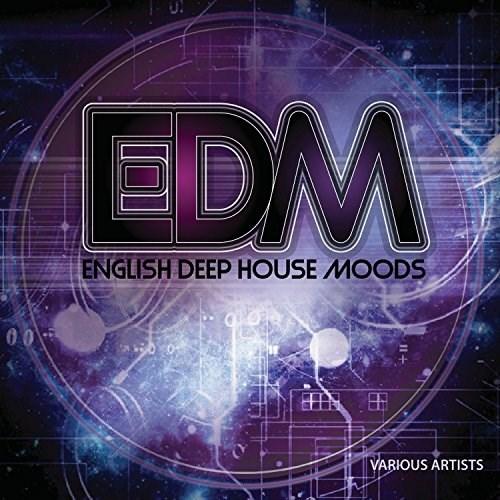 Various artists edm english deep house moods for Deep house bands