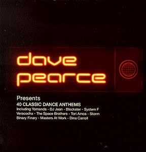 Various artists dave pearce presents 40 classic dance for Classic house anthems