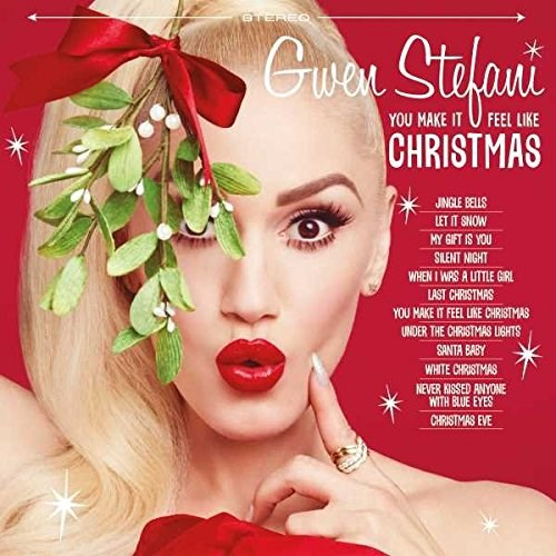 GWEN STEFANI - You Make It Feel Like Christmas (Deluxe Digibook Edition)