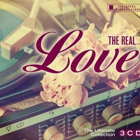 VARIOUS ARTISTS - The Real... Love (3CD)