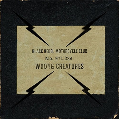 BLACK REBEL MOTORCYCLE CLUB  - Wrong Creatures - 2LP