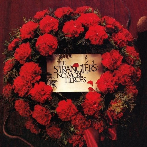 THE STRANGLERS - No More Heroes (2018 Expanded Edition)