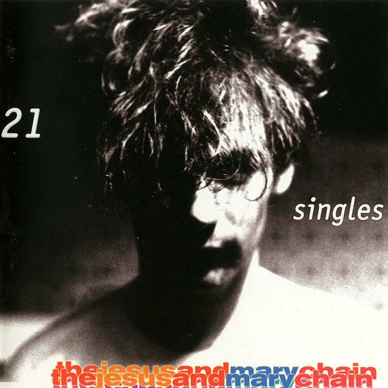 THE JESUS AND MARY CHAIN  - 21 Singles - 2LP