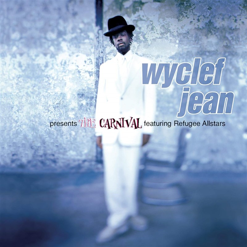 WYCLEF JEAN - Presents The Carnival Featuring Refugee Allstars - 2LP