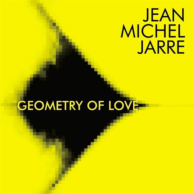 JEAN MICHEL JARRE - Geometry Of Love (remastered edition)