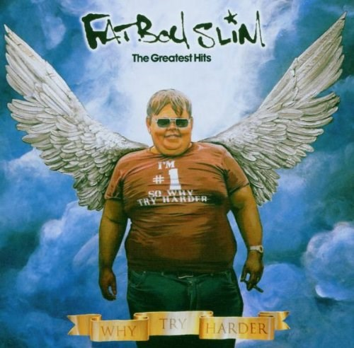 Fatboy Slim Why Try Harder Greatest Hits