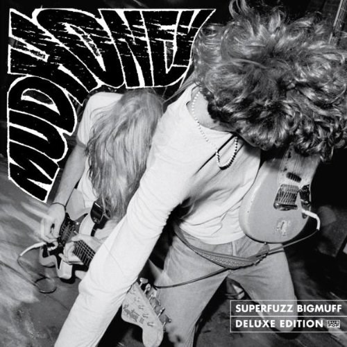 MUDHONEY - Superfuzz Bigmuff (Dlx)