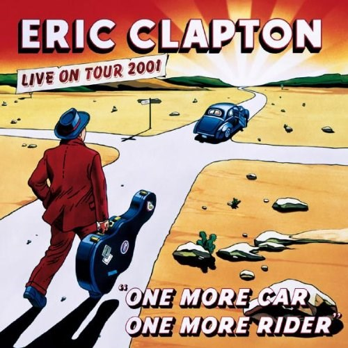 ERIC CLAPTON - One More Car: One More Rider - 2CD/DVD