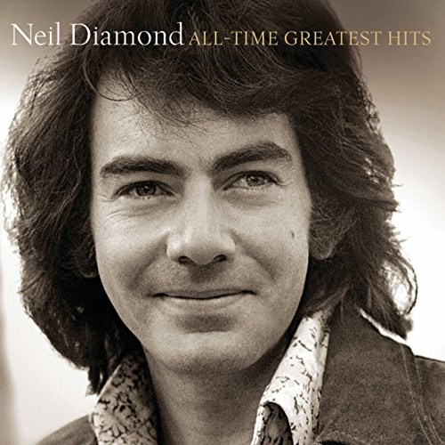 NEIL DIAMOND - All-Time Greatest Hits [2CD] [Deluxe Edition]