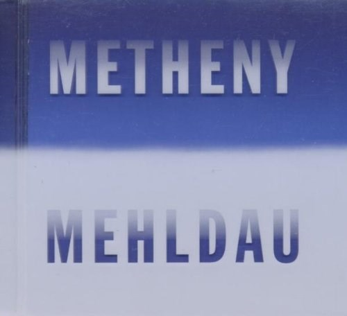 PAT METHENY - Metheny / Mehldau