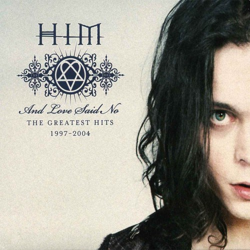 H.I.M. - And Love Said No: The Greatest Hits 1997-2004