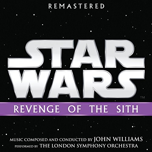 JOHN WILLIAMS - Star Wars: Revenge Of The Sith (Remastered edition)