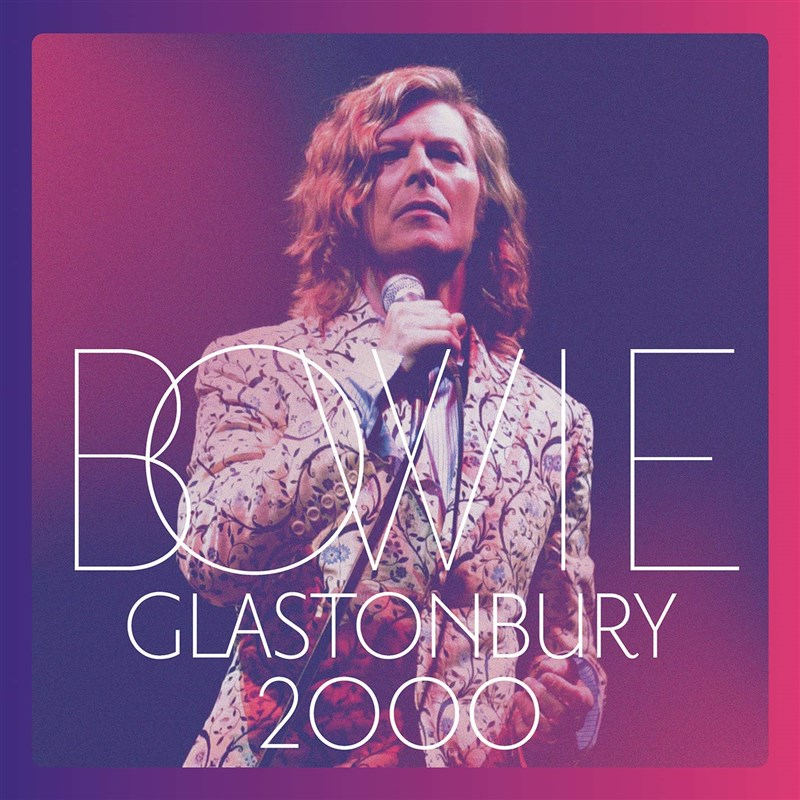 DAVID BOWIE - Glastonbury 2000 [2CD/DVD]
