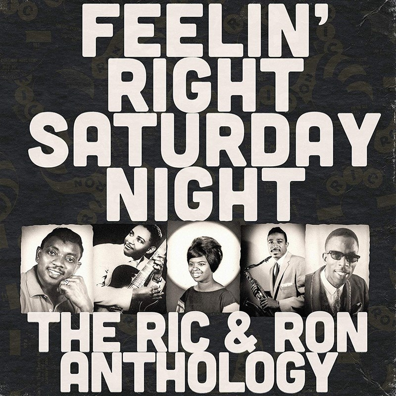 VARIOUS ARTISTS - Feelin' Right Saturday Night: The Ric & Ron Anthology - 2LP