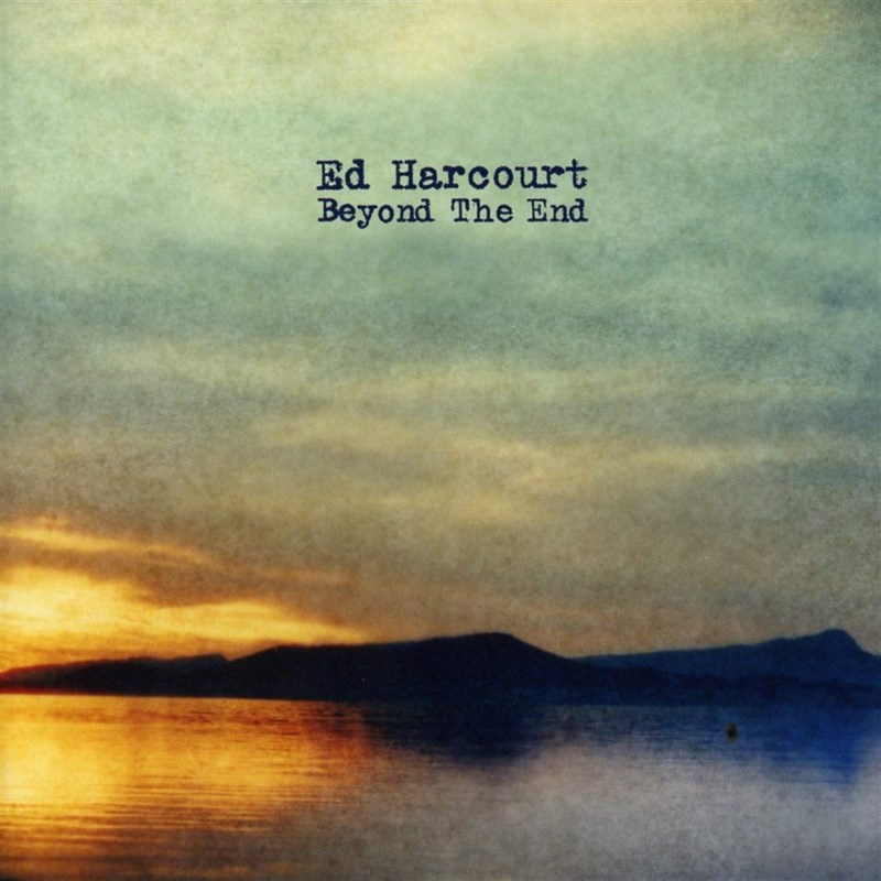 ED HARCOURT - Beyond The End - LP