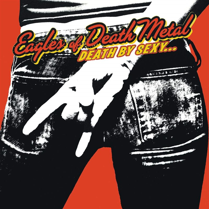 EAGLES OF DEATH METAL - Death By Sexy - LP