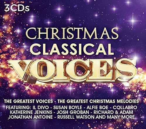 VARIOUS ARTISTS - Christmas Classical Voices (3CD)