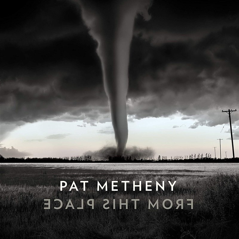 PAT METHENY - From This Place - 2LP