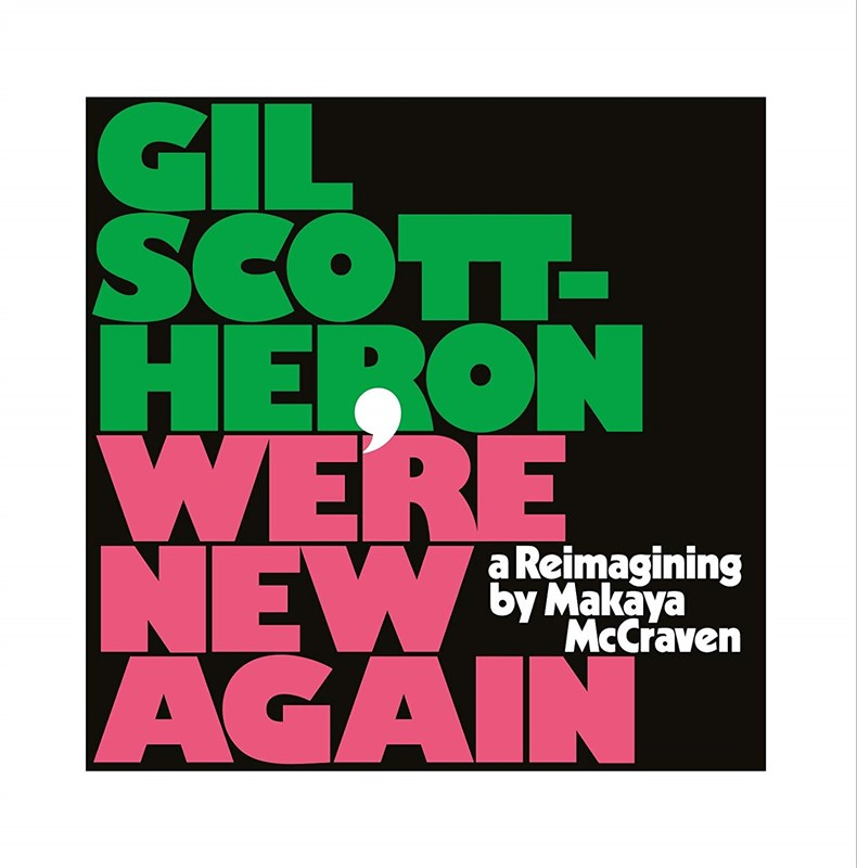 GIL SCOTT HERON - We're New Again - A Reimagining by Makaya McCraven - LP