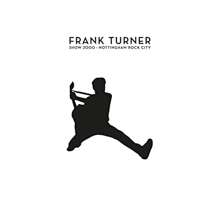 FRANK TURNER - Show 2000 [CD/DVD]