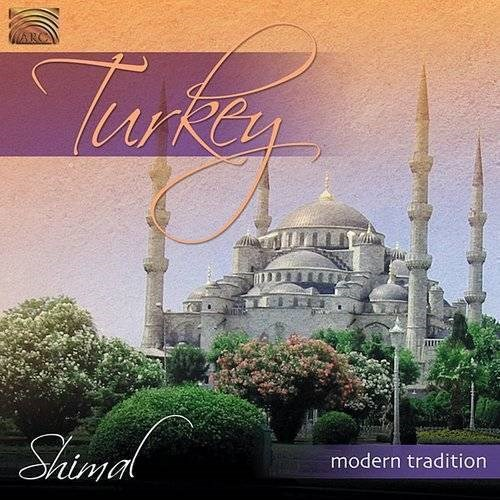 SHIMAL - Turkey Modern Tradition