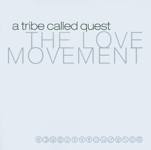 A TRIBE CALLED QUEST - Love Movement