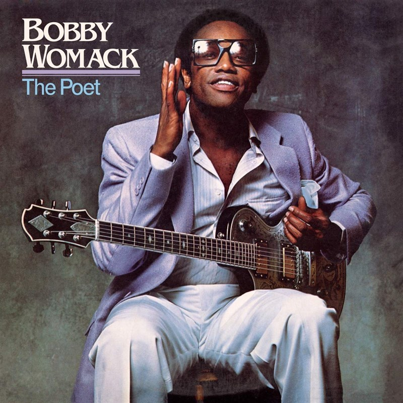 BOBBY WOMACK - The Poet - LP